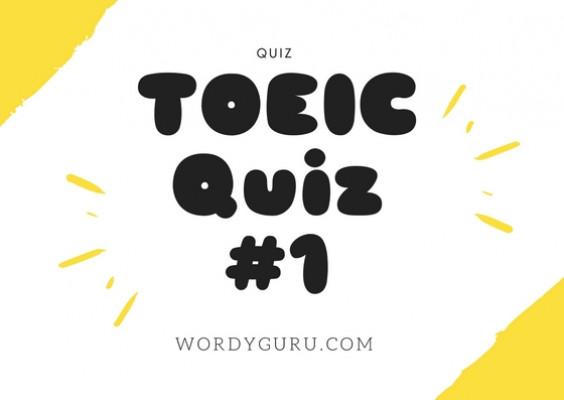 TOEIC Quiz #1
